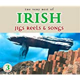 The Very Best of Irish Jigs, Reels & Songs