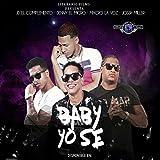 Baby Yo Se (feat. Macro La Voz, Jd El Complemento, Jhoss Miller & Denny El Micro)