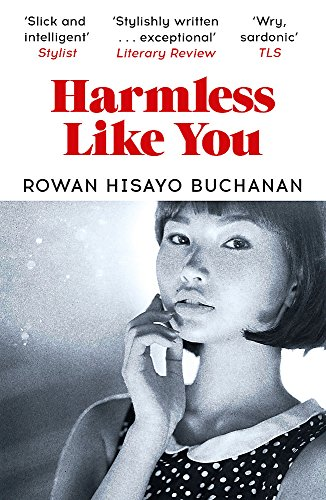 Harmless Like You: Shortlisted for the Desmond Elliott Prize 2017