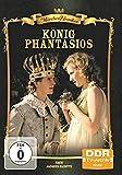 Märchenklassiker: König Phantasios