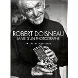 Robert Doisneau, la vie d'un photographe