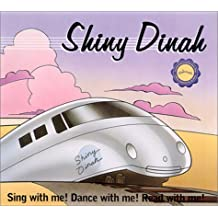 Shiny Dinah: Sing, Dance, and Read With Me