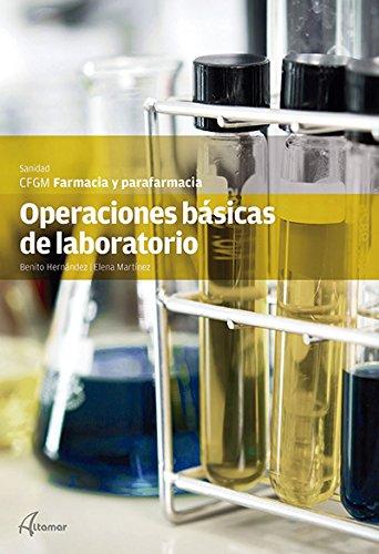 Operaciones básicas de laboratorio (CFGM FARMACIA Y PARAFARMACIA) por R. M. Gasol S. Torralba