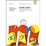 Mate com. Vol. 3A-3B-3C-Quaderno operativo delle competenze. Con e-book. Con espansione online. Per la Scuola media