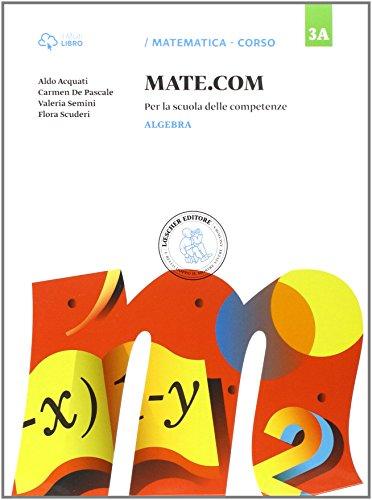 Mate com. Vol. 3A-3B-3C-Quaderno operativo delle competenze. Per la Scuola media. Con e-book. Con espansione online