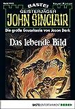 John Sinclair - Folge 0424: Das lebende Bild (1. Teil)
