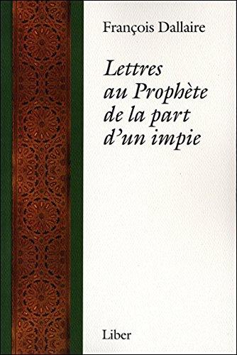 Lettres au Prophète de la part d'un impie