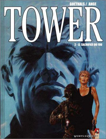 Tower, tome 2 : Le Sacrifice du fou