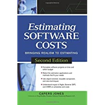 Estimating Software Costs: Bringing Realism to Estimating by Capers Jones (2007-05-10)