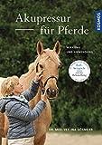 Akupressur für Pferde (Amazon.de)
