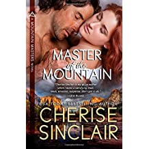 Master of the Mountain: 1 (Mountain Masters) by Cherise Sinclair (4-Aug-2009) Paperback