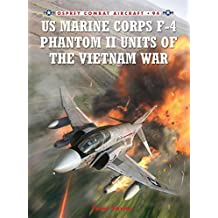 US Marine Corps F-4 Phantom II Units of the Vietnam War (Combat Aircraft, Band 94)