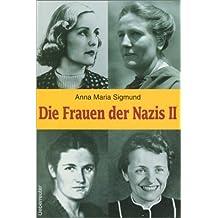 Die Frauen der Nazis. Bd. 2