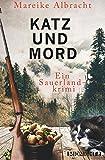 Katz und Mord: Ein Sauerlandkrimi (Ein Fall für Anne Kirsch, Band 1)