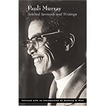 Pauli Murray: Selected Sermons and Writings
