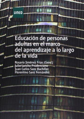 Educación de Personas Adultas En el Marco Del Aprendizaje a Lo Largo de La Vida (EDUCACIÓN PERMANENTE)