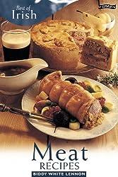 Best of Irish Meat Recipes by Biddy White Lennon (2006-02-10)