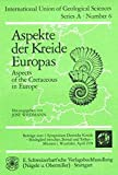 Aspekte der Kreide Europas: Aspects of the Cretaceous in Europe. Beiträge zum 1. Symposium Deutsche Kreide, Bindeglied