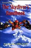 Parachuting: The Skydiver's Handbook, 10th Edition (English Edition)
