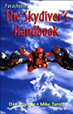 Parachuting: The Skydiver's Handbook, 10th Edition