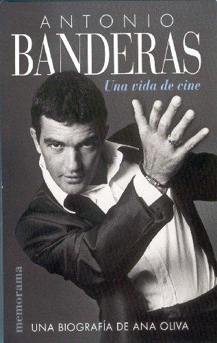 Portada del libro ANTONIO BANDERAS: UNA VIDA DE CINE (MEMORAMA)