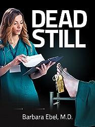 Dead Still (Dr. Annabel Tilson Novels Book 1) (English Edition)
