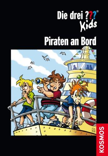 iraten an Bord (drei Fragezeichen Kids) (Kid Piraten)