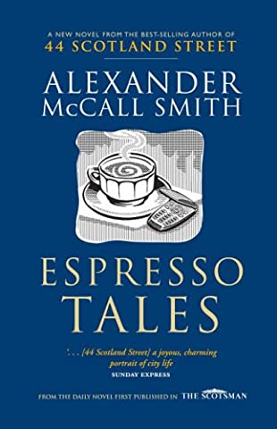 Espresso Tales (44 Scotland Street)