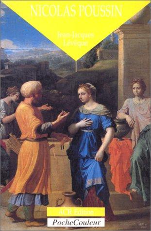 La Vie et l'Oeuvre de Poussin