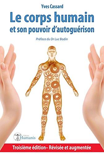 Le corps humain et son pouvoir d'autogurison
