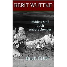 Buch FÜNF - Mädels sind doch unberechenbar