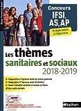 Les thèmes sanitaires et sociaux 2018/2019 - Concours IFSI/AS/AP...