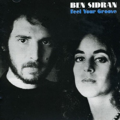 Ben Sidran: Feel Your Groove (Audio CD)