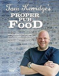 Tom Kerridge's Proper Pub Food by Kerridge, Tom (2013) Hardcover