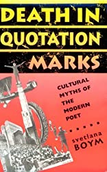 Death in Quotation Marks - Cultural Myths of the Modern Poet