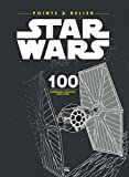 Point à relier Star Wars - 100 illustrations à découvrir point par point
