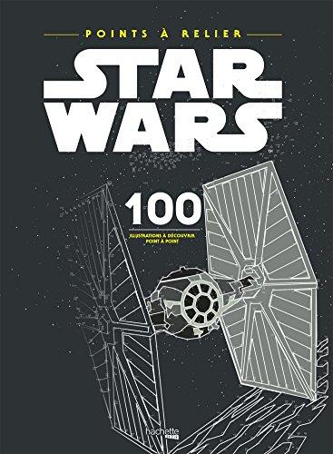 Point à relier Star Wars: 100 illustrations à découvrir point par point
