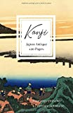 Kanji: Cahier pour vous entraîner à l'écriture japonaise - 120 pages séyès et...