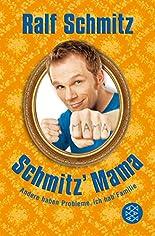 Schmitz' Mama: Andere haben Probleme, ich hab' Familie hier kaufen