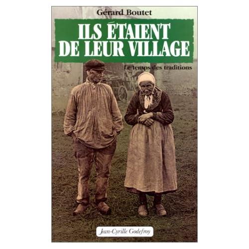Ils étaient de leur village, tome 1