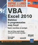 VBA EXCEL 2010 - Coffret de 2 livres - Maîtrisez la programmation sous Excel : Cours, exercices et corrigés...
