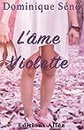 L'Ame violette par Dominique