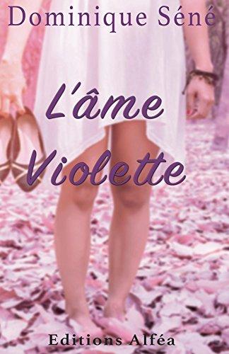 L'Ame violette par [Dominique, Sene]