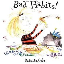 Bad Habits!: (or the Taming of Lucretzia Crum)