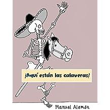 ¡Aquí están las calaveras!: Poemas para niños para celebrar el 'Día de muertos'
