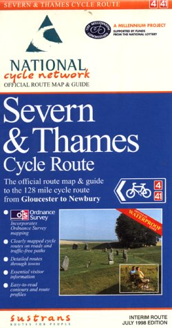 Severn and Thames Cycle Route: Severn Bridge to Newbury: Official Route Map (Sustrans National Cycle Network) por Sustrans