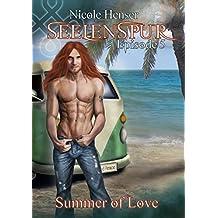 Summer of Love: Episode 5 (Seelenspur)