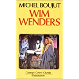 Wim Wenders : Un voyage dans ses films