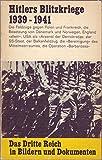 Das Dritte Reich, Band 4. Hitlers Blitzkriege 1939 - 1941.