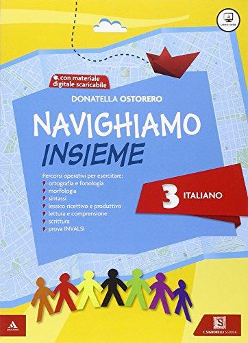 Navighiamo insieme. Italiano. Per la Scuola elementare. Con espansione online: 3